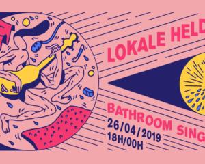 Lokale Helden - Bathroom Singers | Festival Et aussi